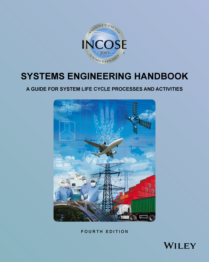 - INCOSE Systems Engineering Handbook: A Guide for System Life Cycle Processes and Activities, ebook