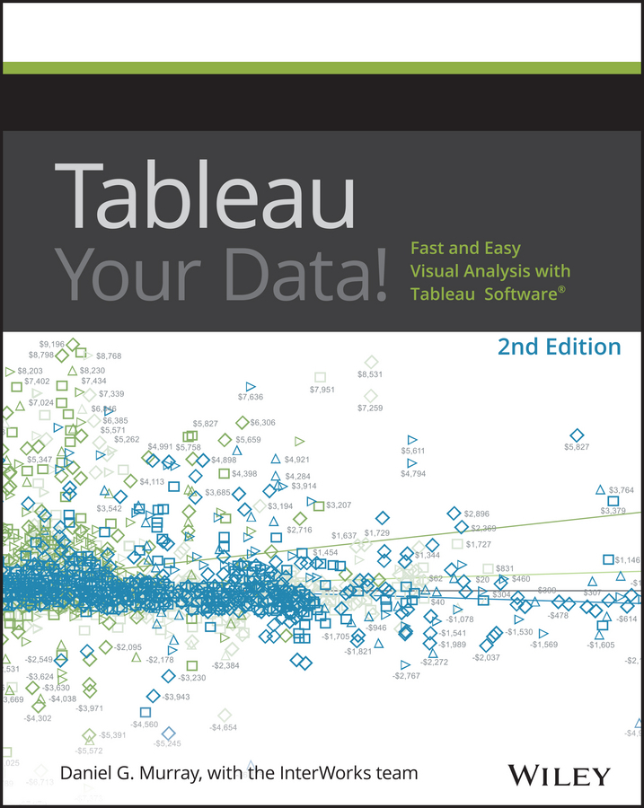 Murray, Daniel G. - Tableau Your Data!: Fast and Easy Visual Analysis with Tableau Software, e-kirja