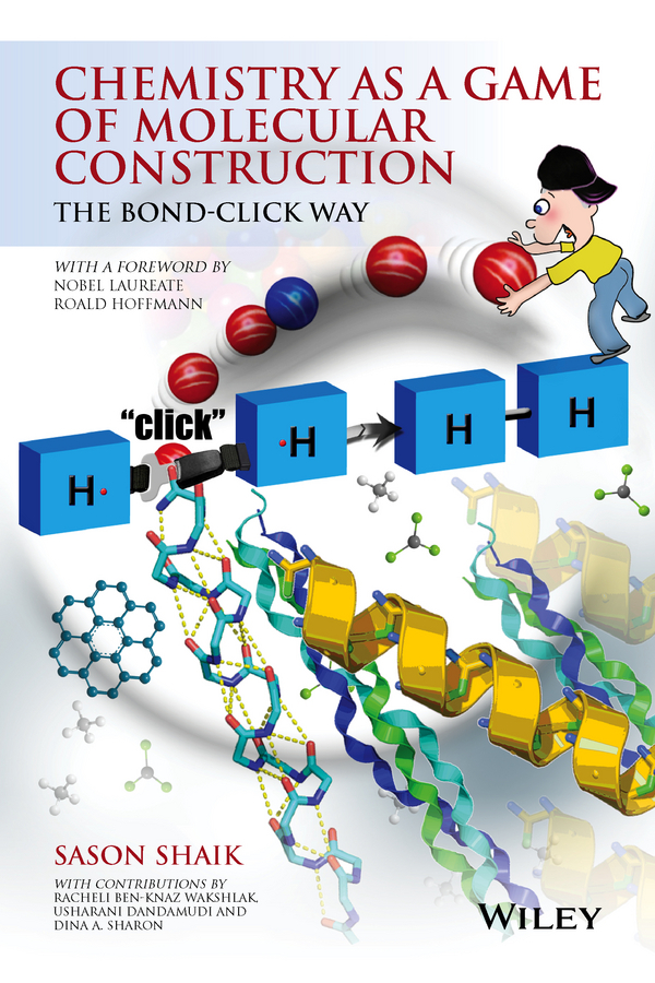 Dandamudi, Usharani - Chemistry as a Game of Molecular Construction: The Bond-Click Way, e-kirja