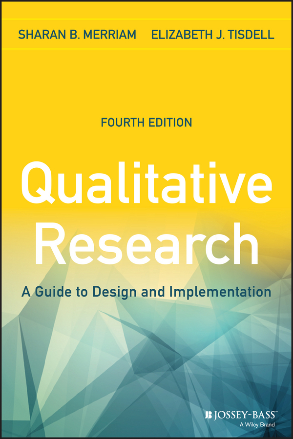 Merriam, Sharan B. - Qualitative Research: A Guide to Design and Implementation, ebook