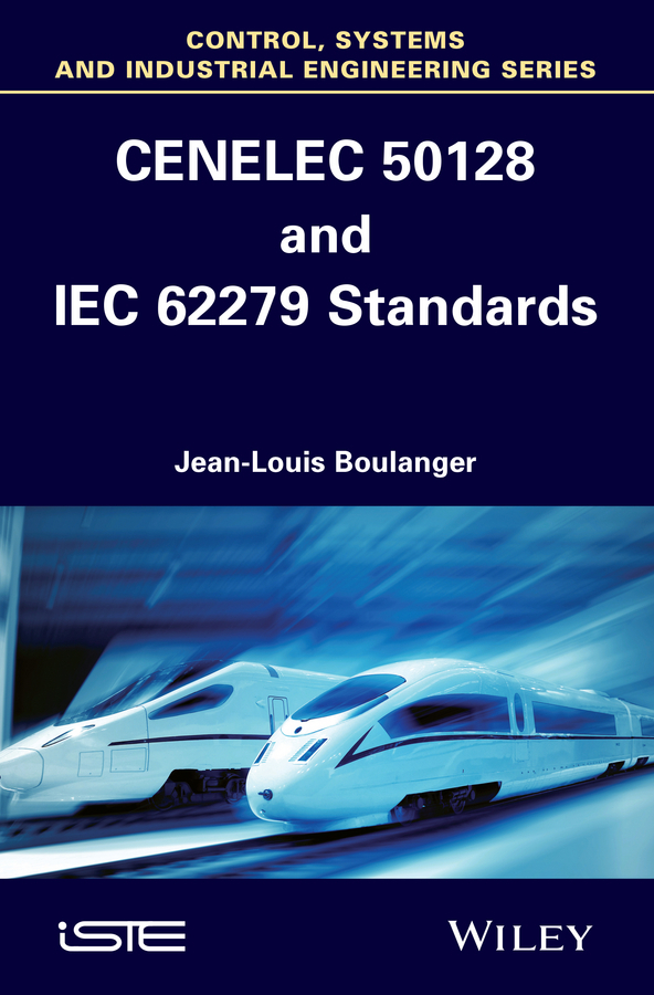 Boulanger, Jean-Louis - CENELEC 50128 and IEC 62279 Standards, ebook