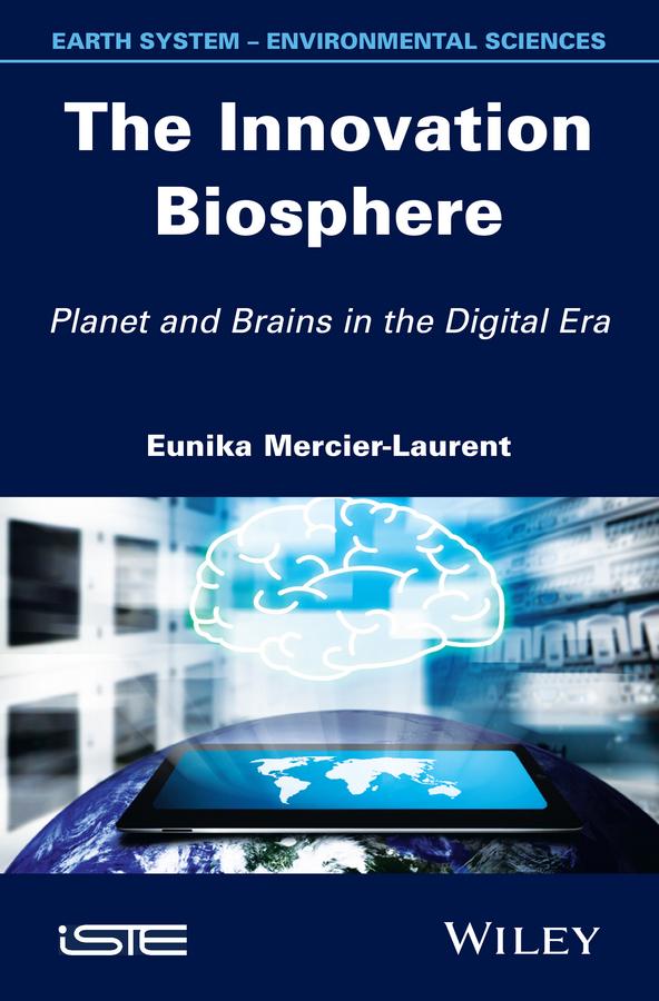 Mercier-Laurent, Eunika - The Innovation Biosphere, ebook