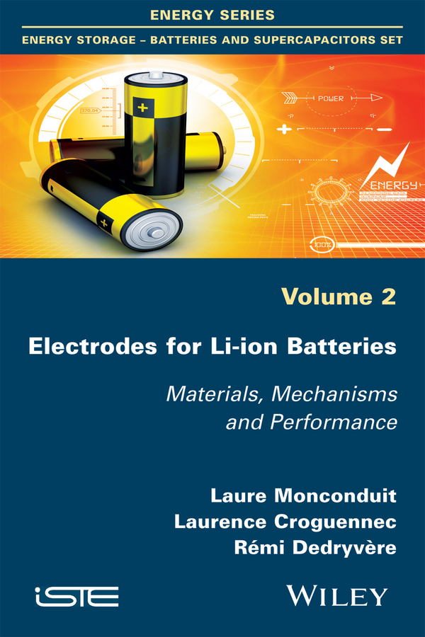 Croguennec, Laurence - Electrodes for Li-ion Batteries: Materials, Mechanisms and Performance, ebook