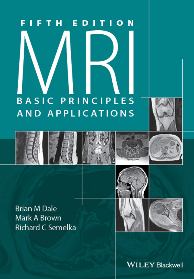 Brown, Mark A. - MRI: Basic Principles and Applications, ebook