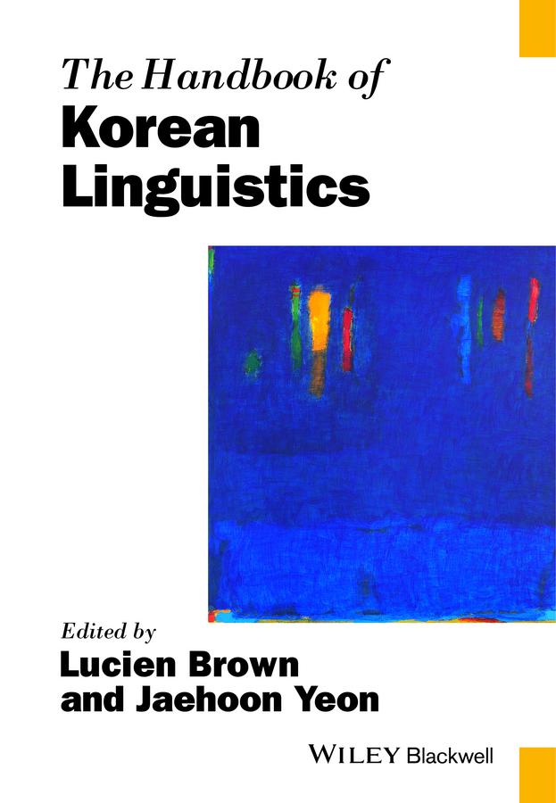 Brown, Lucien - The Handbook of Korean Linguistics, ebook