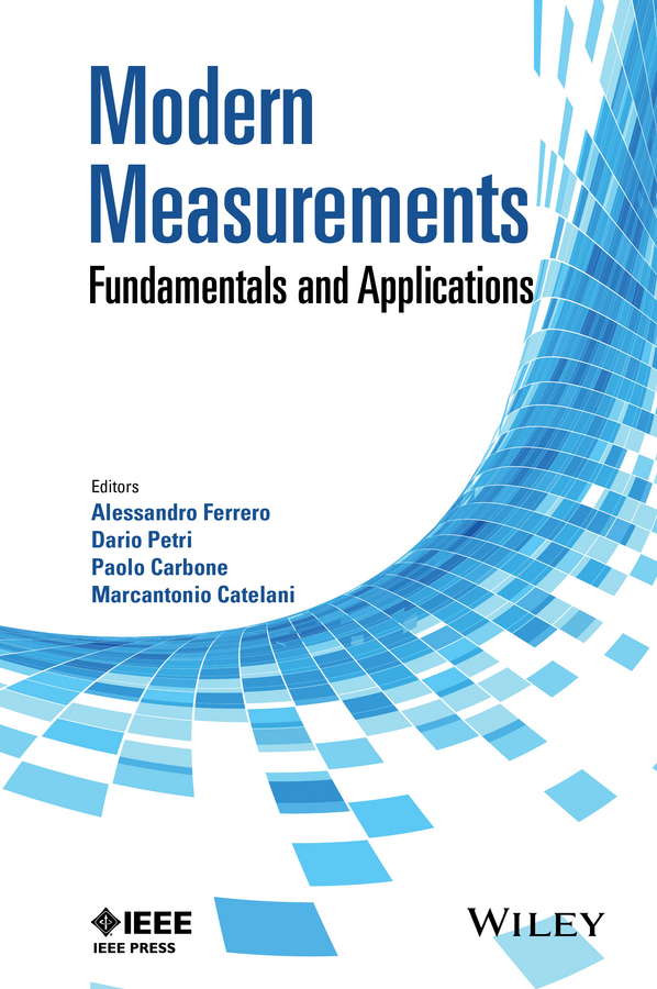 Carbone, Paolo - Modern Measurements: Fundamentals and Applications, ebook