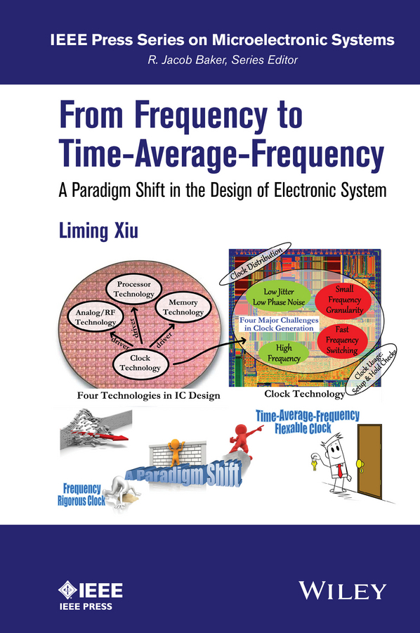 Baker, R. Jacob - From Frequency to Time-Average-Frequency: A Paradigm Shift in the Design of Electronic Systems, e-kirja
