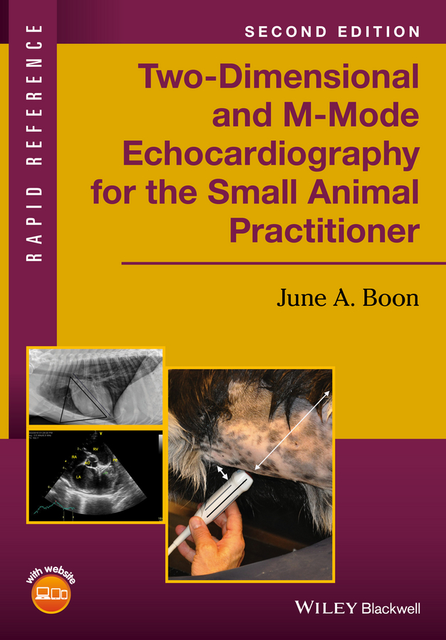 Boon, June A. - Two-Dimensional and M-Mode Echocardiography for the Small Animal Practitioner, ebook
