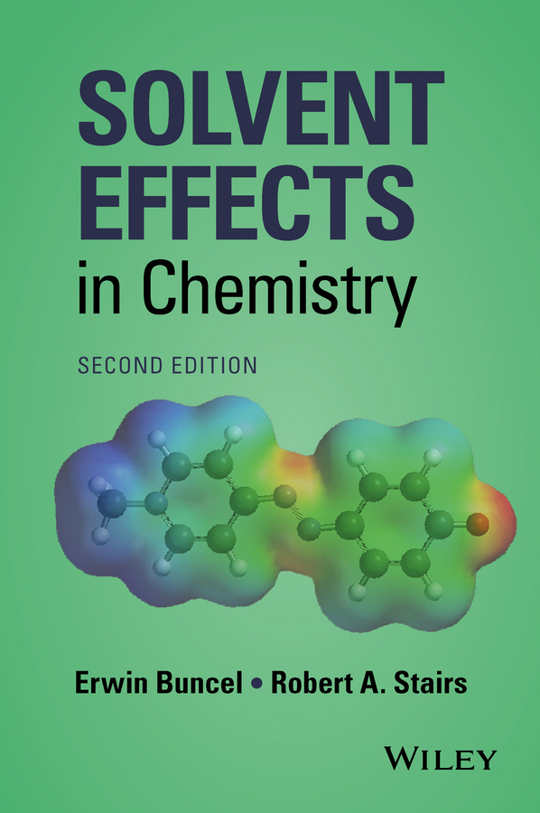 Buncel, Erwin - Solvent Effects in Chemistry, ebook