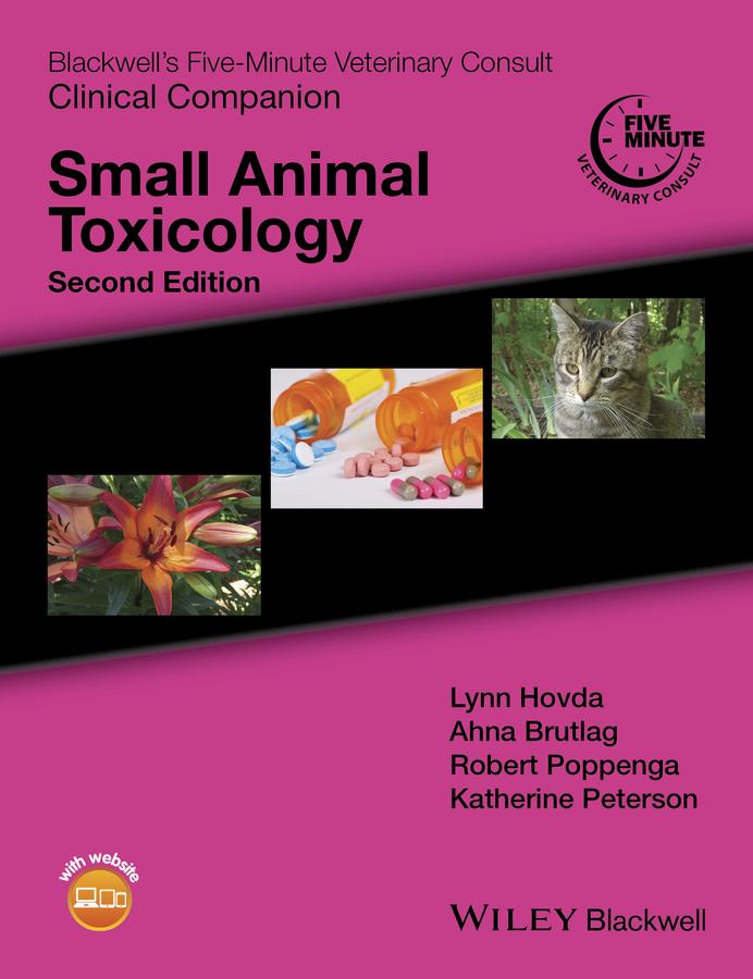 Brutlag, Ahna G. - Blackwell's Five-Minute Veterinary Consult Clinical Companion: Small Animal Toxicology, ebook