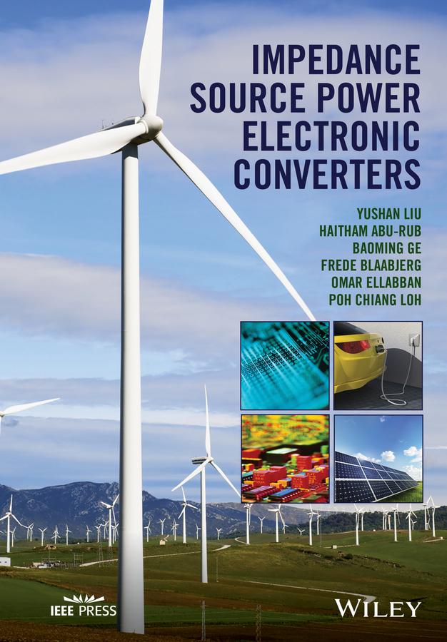 Abu-Rub, Haitham - Impedance Source Power Electronic Converters, ebook