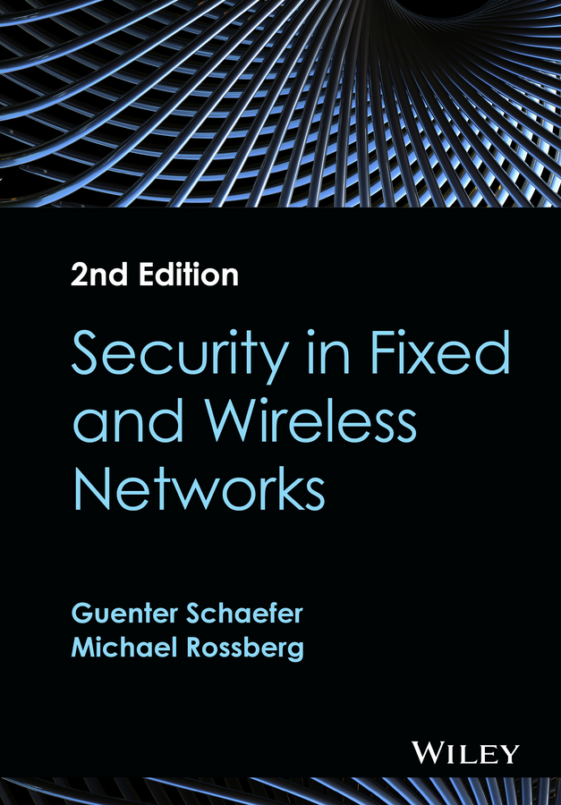 Rossberg, Michael - Security in Fixed and Wireless Networks, ebook