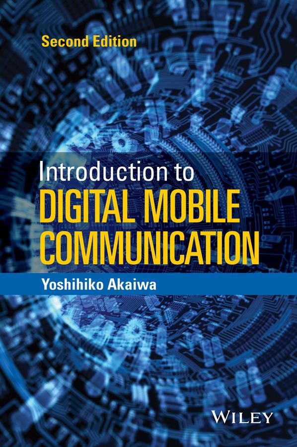 Akaiwa, Yoshihiko - Introduction to Digital Mobile Communication, ebook