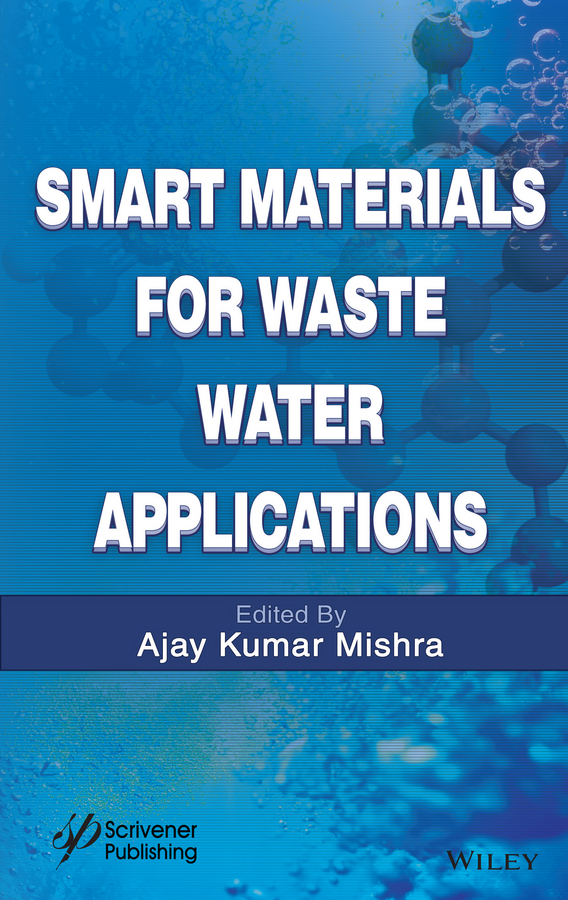 Mishra, Ajay Kumar - Smart Materials for Waste Water Applications, e-kirja