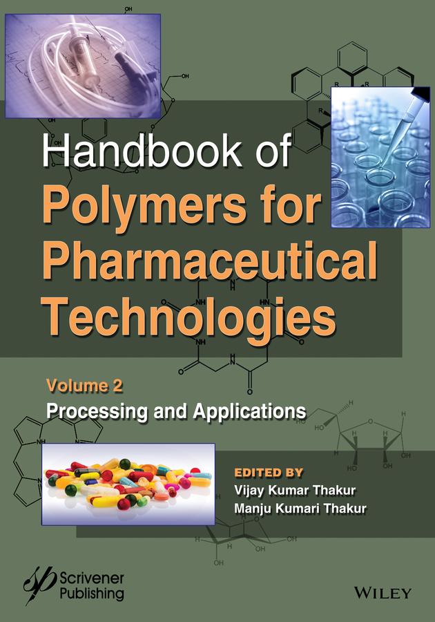 Thakur, Manju Kumari - Handbook of Polymers for Pharmaceutical Technologies, Processing and Applications, ebook