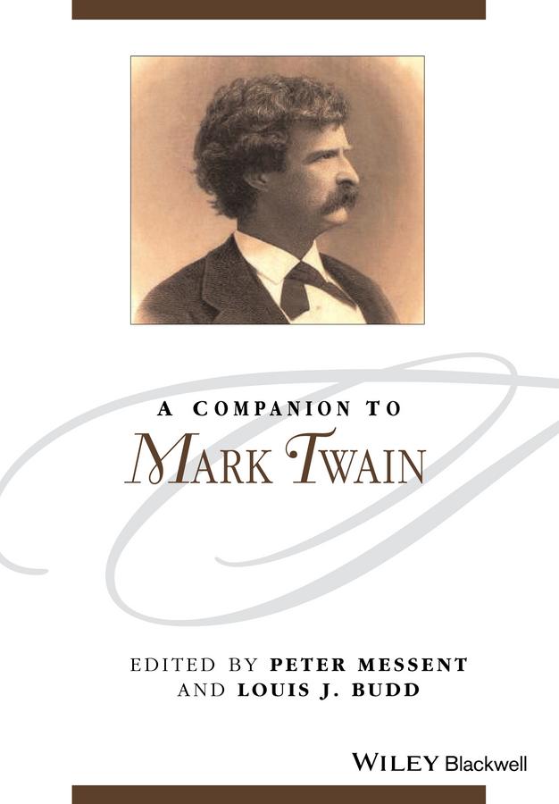 Budd, Louis J. - A Companion to Mark Twain, ebook