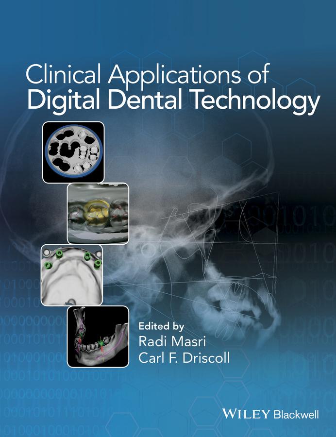 Driscoll, Carl - Clinical Applications of Digital Dental Technology, ebook