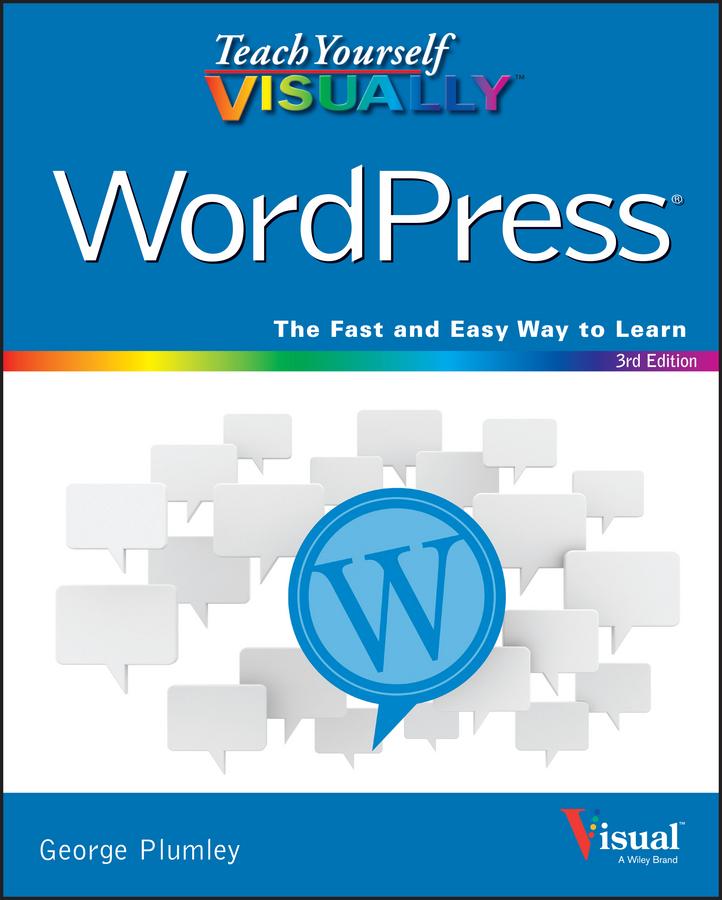 Plumley, George - Teach Yourself VISUALLY WordPress, ebook