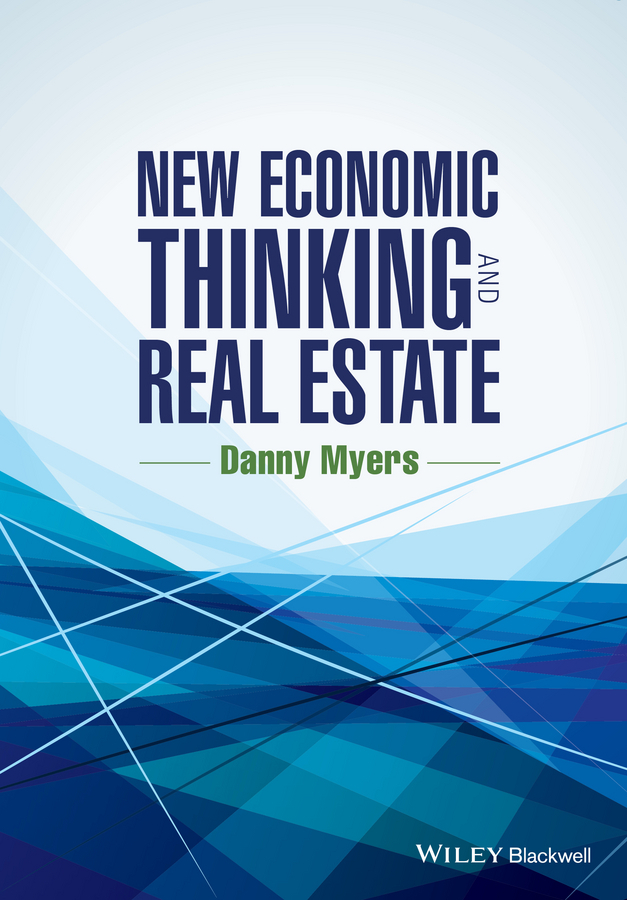 Myers, Danny - New Economic Thinking and Real Estate, ebook