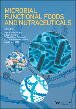 Gupta, Vijai Kumar - Microbial Functional Foods and Nutraceuticals, ebook