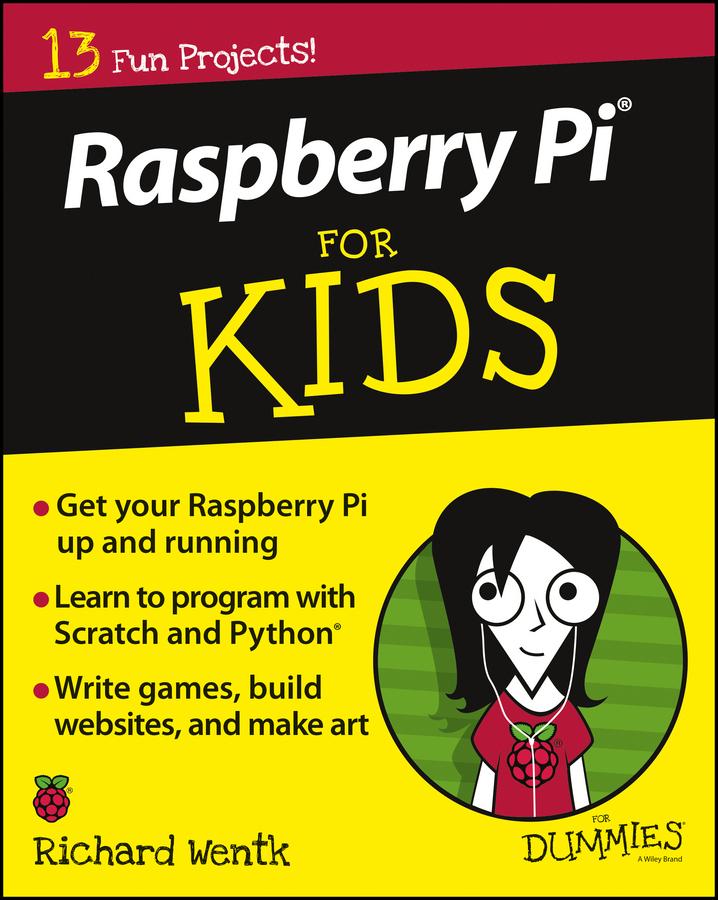 Wentk, Richard - Raspberry Pi For Kids For Dummies, e-bok