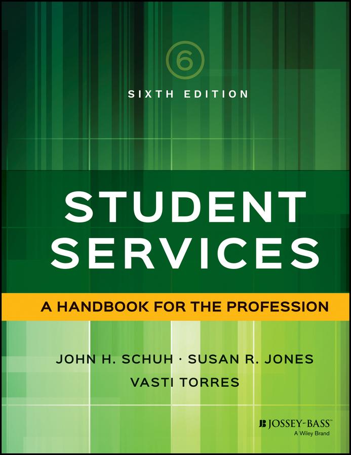 Jones, Susan R. - Student Services: A Handbook for the Profession, ebook