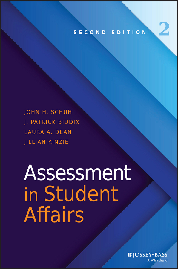 Biddix, J. Patrick - Assessment in Student Affairs, ebook