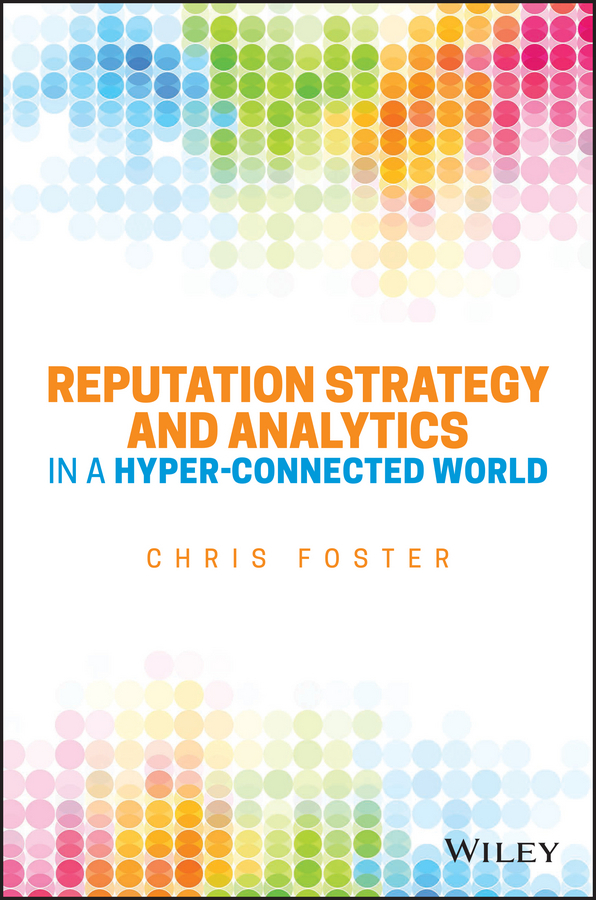 Foster, Chris - Reputation Strategy and Analytics in a Hyper-Connected World, ebook