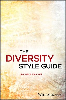 Kanigel, Rachele - The Diversity Style Guide, ebook
