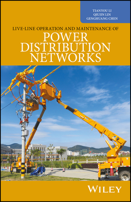 Chen, Genghuang - Live-Line Operation and Maintenance of Power Distribution Networks, ebook