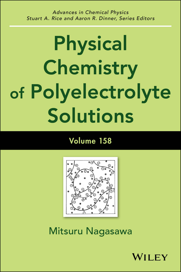 Dinner, Aaron R. - Advances in Chemical Physics, Physical Chemistry of Polyelectrolyte Solutions, ebook