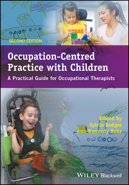 Kennedy-Behr, Ann - Occupation-Centred Practice with Children: A Practical Guide for Occupational Therapists, ebook