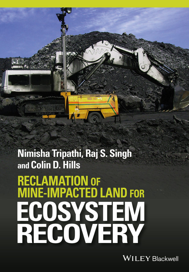 Hills, Colin D. - Reclamation of Mine-impacted Land for Ecosystem Recovery, ebook