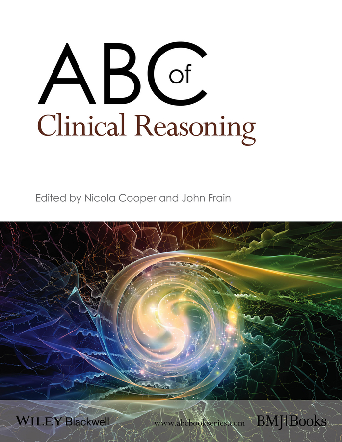 Cooper, Nicola - ABC of Clinical Reasoning, ebook