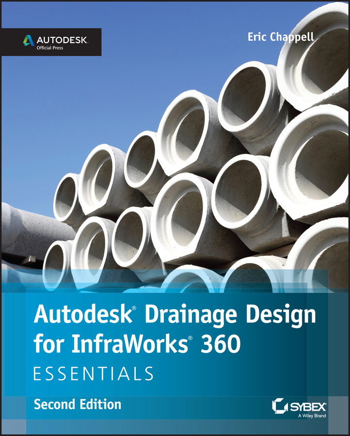 Chappell, Eric - Autodesk Drainage Design for InfraWorks 360 Essentials, ebook