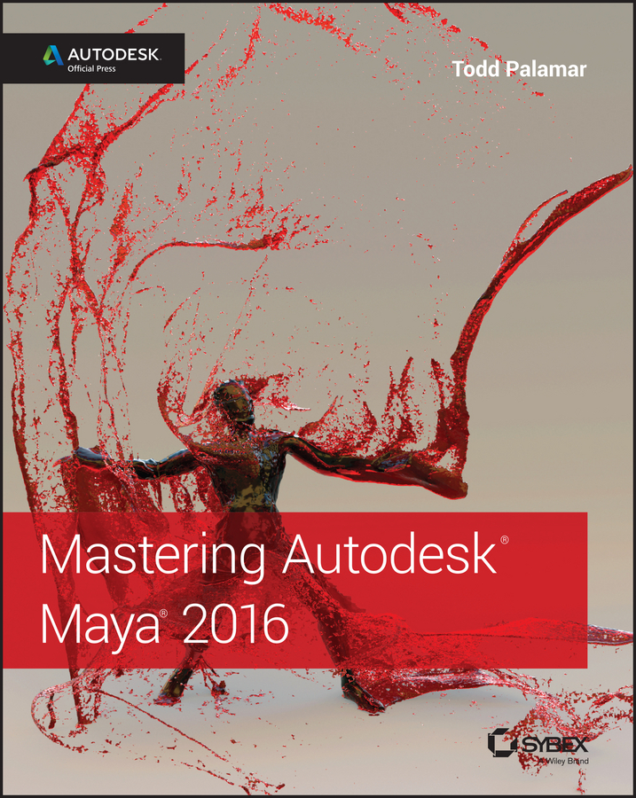 Palamar, Todd - Mastering Autodesk Maya 2016: Autodesk Official Press, ebook