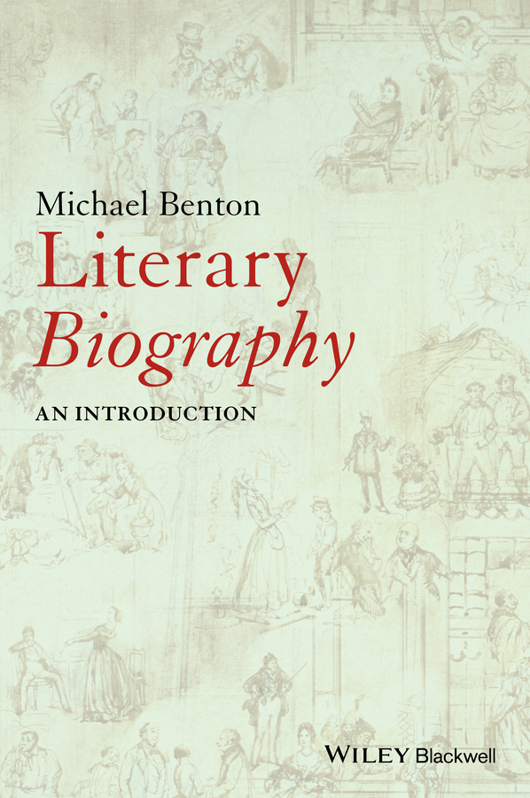 Benton, Michael - Literary Biography: An Introduction, ebook