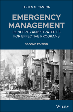 Canton, Lucien G. - Emergency Management: Concepts and Strategies for Effective Programs, ebook