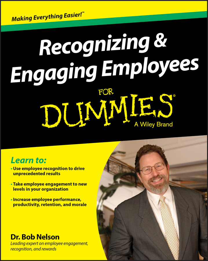 Nelson, Bob - Recognizing and Engaging Employees For Dummies, ebook