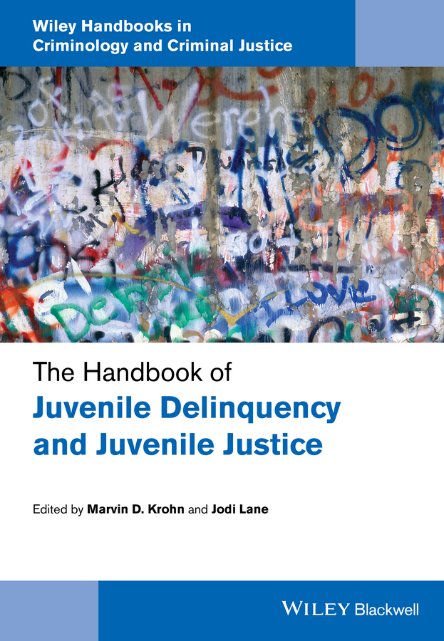 Krohn, Marvin D. - The Handbook of Juvenile Delinquency and Juvenile Justice, e-bok