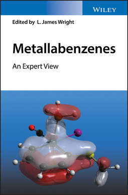 Wright, L. James - Metallabenzenes: An Expert View, ebook