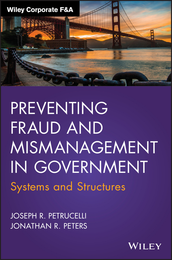 Peters, Jonathan R. - Preventing Fraud and Mismanagement in Government: Systems and Structures, ebook