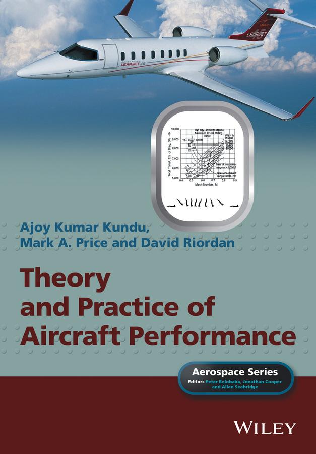 Kundu, Ajoy Kumar - Theory and Practice of Aircraft Performance, ebook