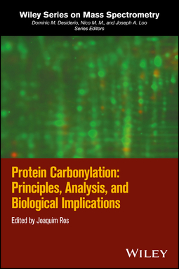 Ros, Joaquim - Protein Carbonylation: Principles, Analysis, and Biological Implications, ebook