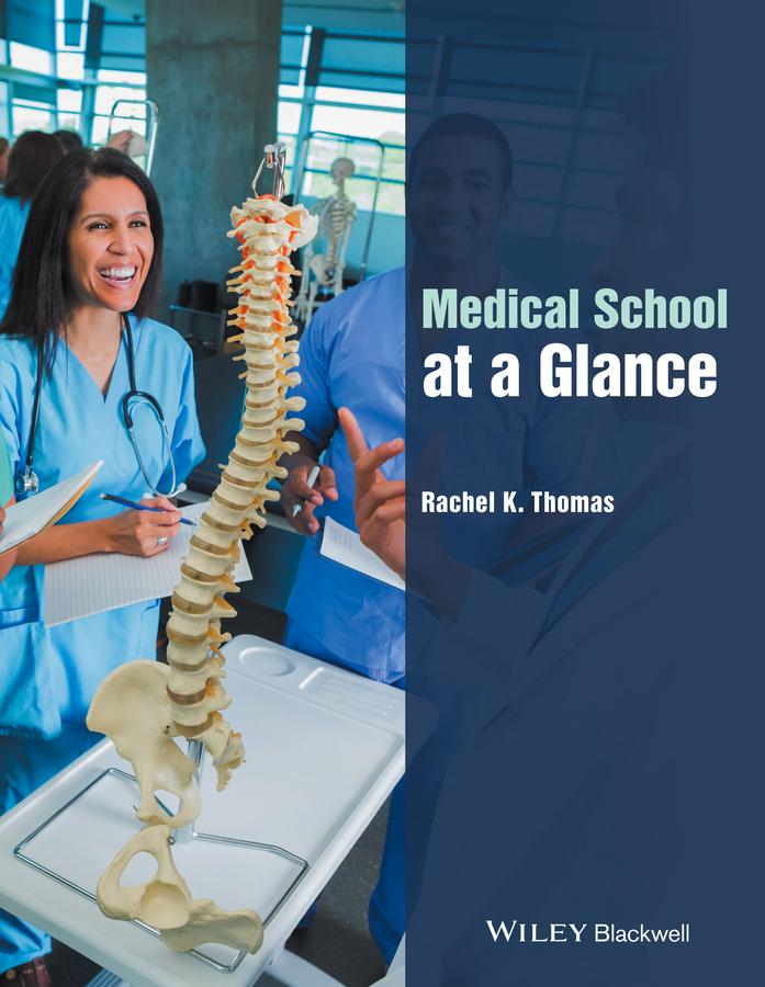 Thomas, Rachel K. - Medical School at a Glance, ebook