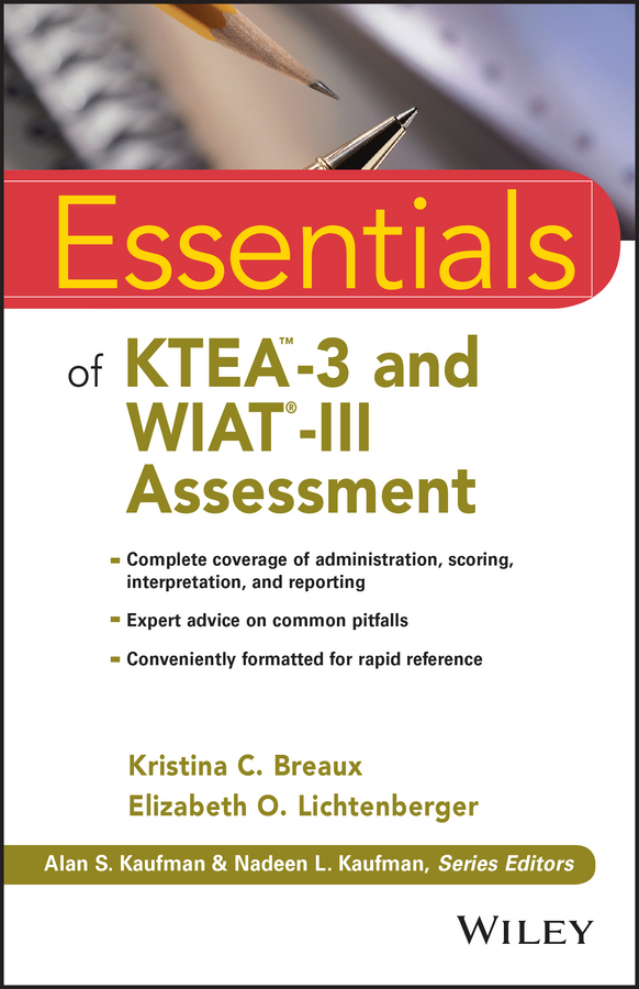 Breaux, Kristina C. - Essentials of KTEA-3 and WIAT-III Assessment, ebook