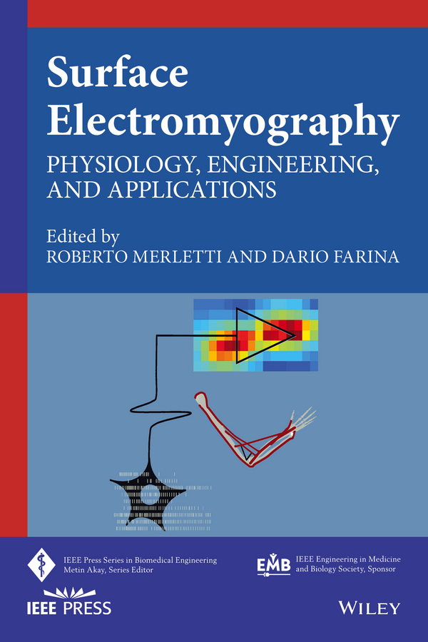 Farina, Dario - Surface Electromyography: Physiology, Engineering and Applications, ebook