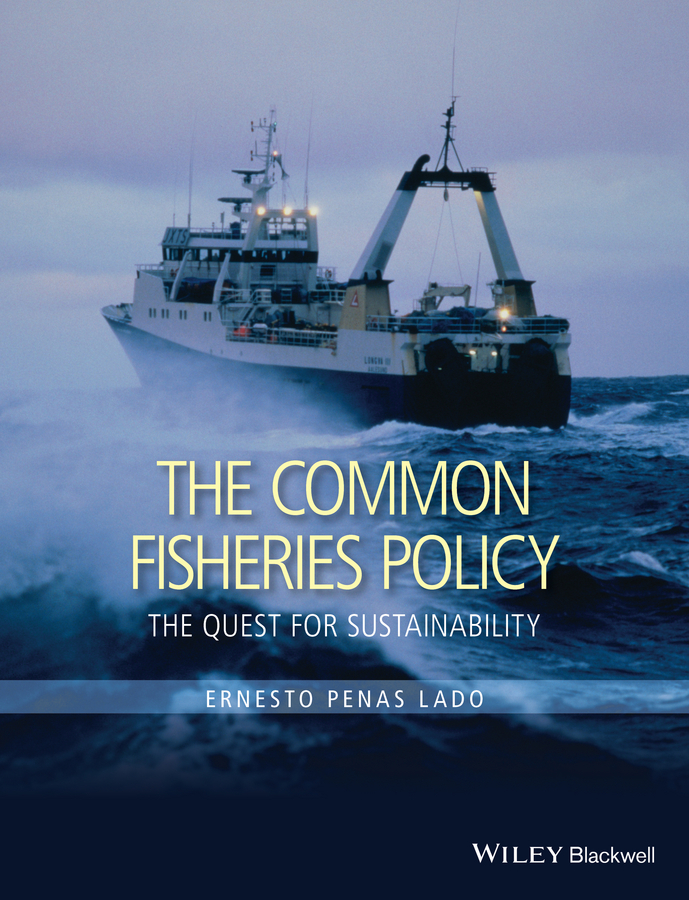Lado, Ernesto Penas - The Common Fisheries Policy: The Quest for Sustainability, ebook