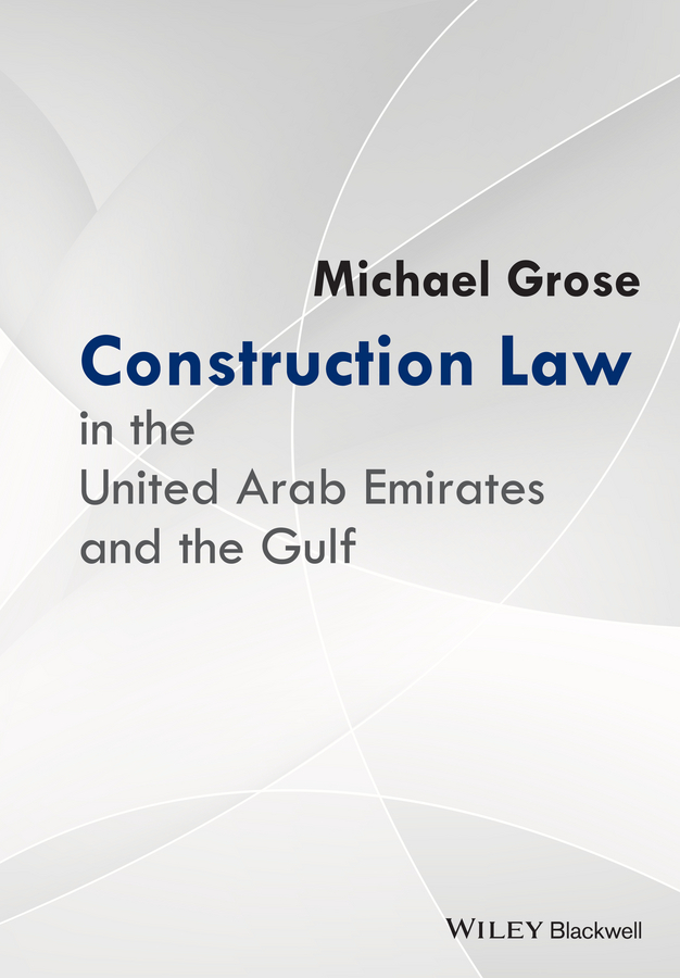 Grose, Michael - Construction Law in the United Arab Emirates and the Gulf, e-kirja