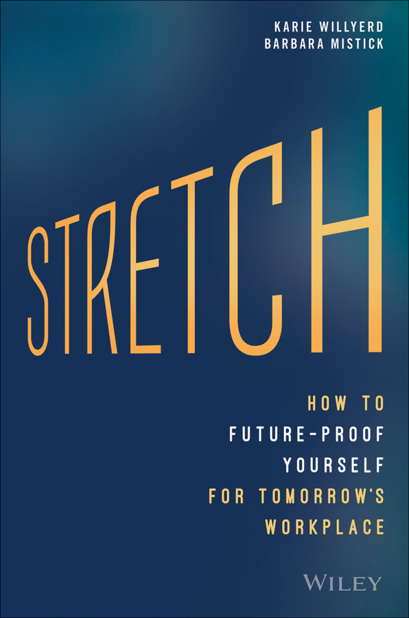 Grenny, Joseph - Stretch: How to Future-Proof Yourself for Tomorrow's Workplace, ebook